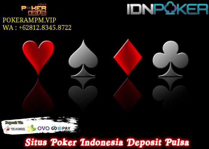 Situs Poker Indonesia Deposit Pulsa