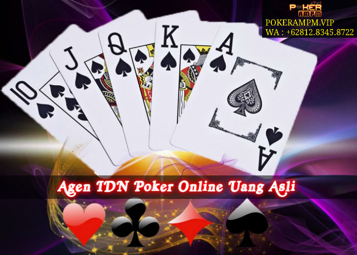 Agen IDN Poker Online Uang Asli