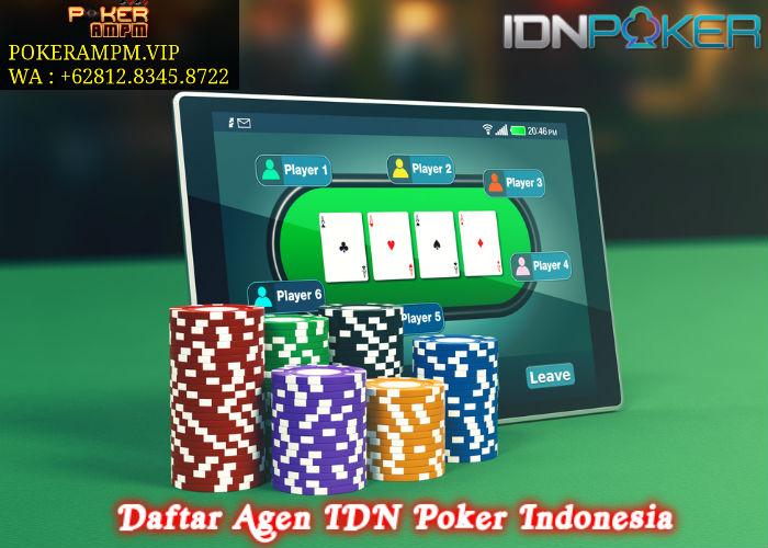 Daftar Agen IDN Poker Indonesia