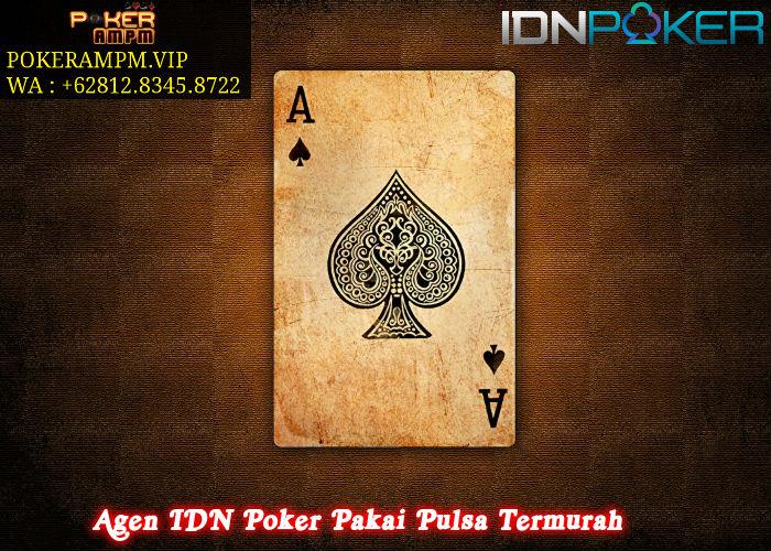 Agen IDN Poker Pakai Pulsa Termurah