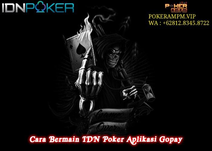 Cara Bermain IDN Poker Aplikasi Gopay