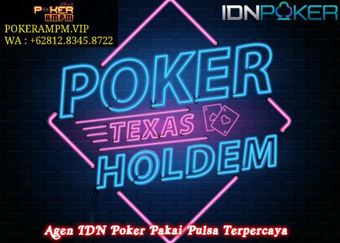 Agen IDN Poker Pakai Pulsa Terpercaya