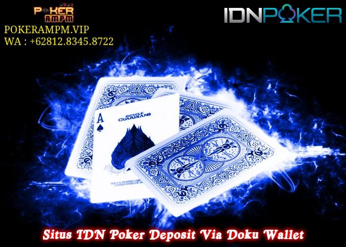 Situs IDN Poker Deposit Via Doku Wallet