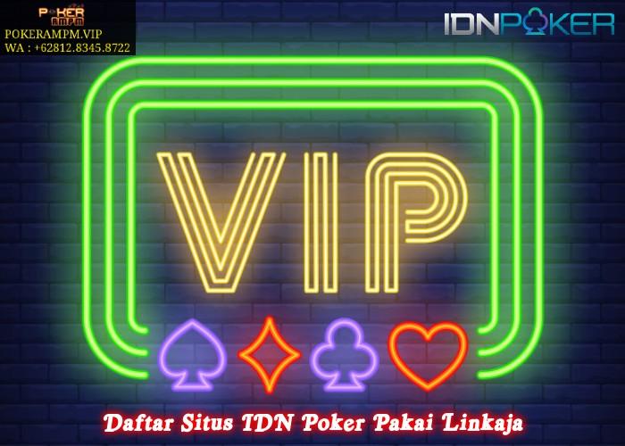 Daftar Situs IDN Poker Pakai Linkaja