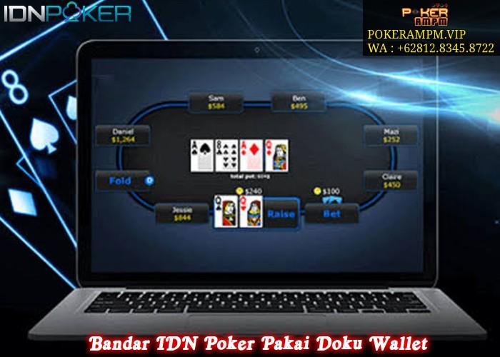 Bandar IDN Poker Pakai Doku Wallet