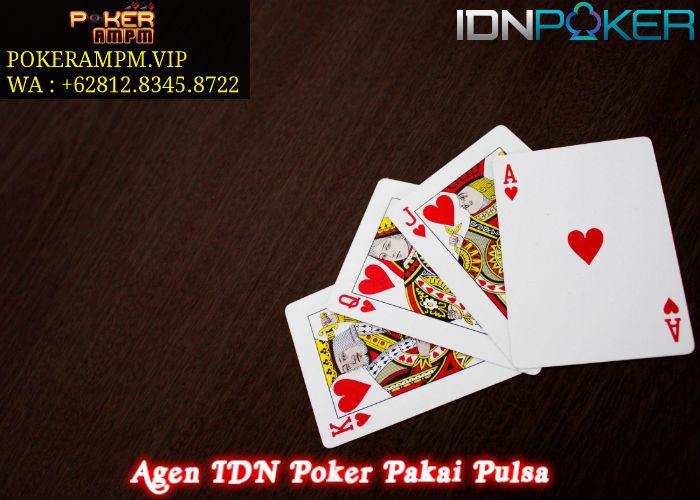 Agen IDN Poker Pakai Pulsa