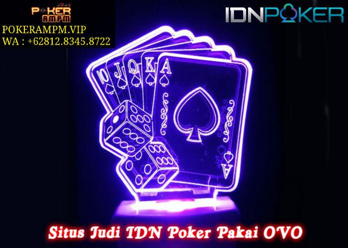 Situs Judi IDN Poker Pakai OVO