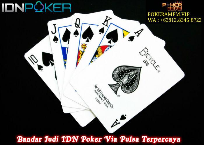 Bandar Judi IDN Poker Via Pulsa Terpercaya